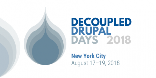 Decoupled Drupal Days 2018